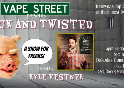VapeStreetpresentsSickandTwisted9pmFridayJune21st