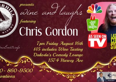 Wine&LaughswithChrisGordon7pmFridayAugust16th